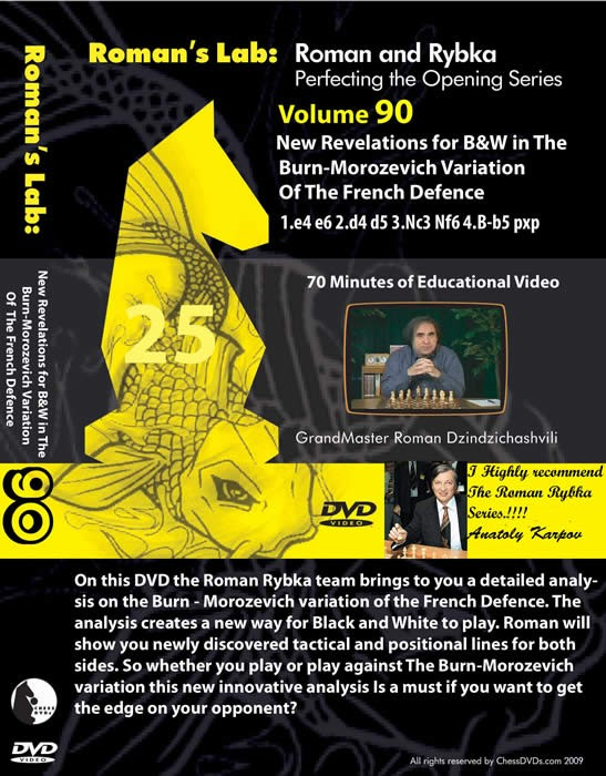 Roman's Lab Vol 90: New Revelations for B&W in The Burn-Morozevich Variation of French Defence (70m