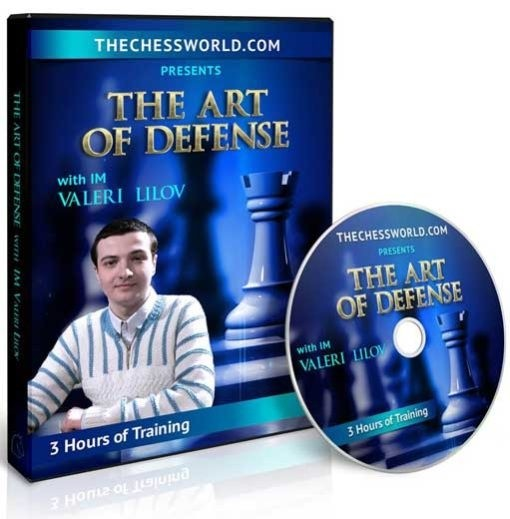 The Art of Defense with IM Valeri Lilov