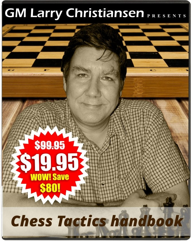 GM Larry Christiansen's Chess Tactics Handbook + 6 Months ICC Membership