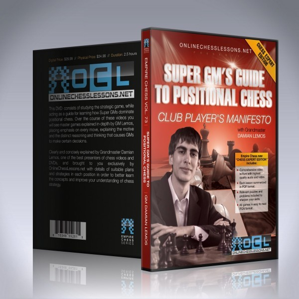 Super GM's Guide to Positional Chess – GM Damian Lemos