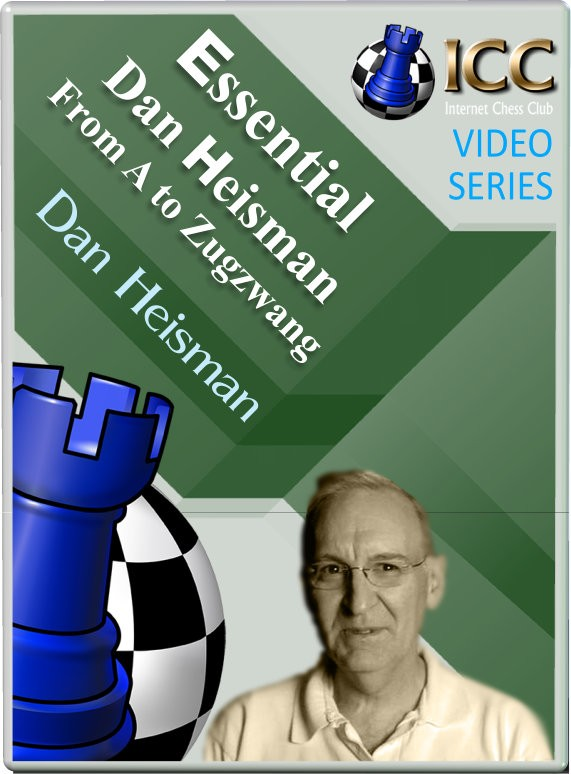 Essential Dan Heisman: From A to Zugzwang