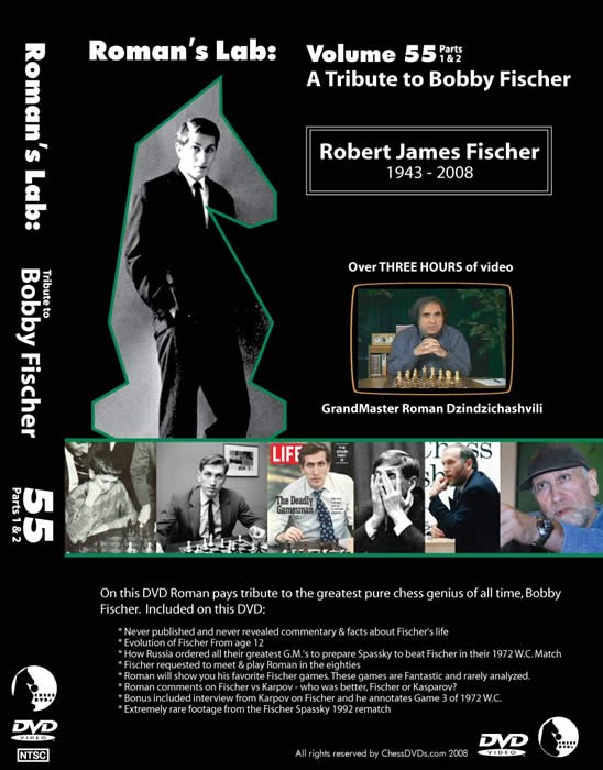 Roman's Lab Vol 55: A Tribute to Bobby Fischer (3h)