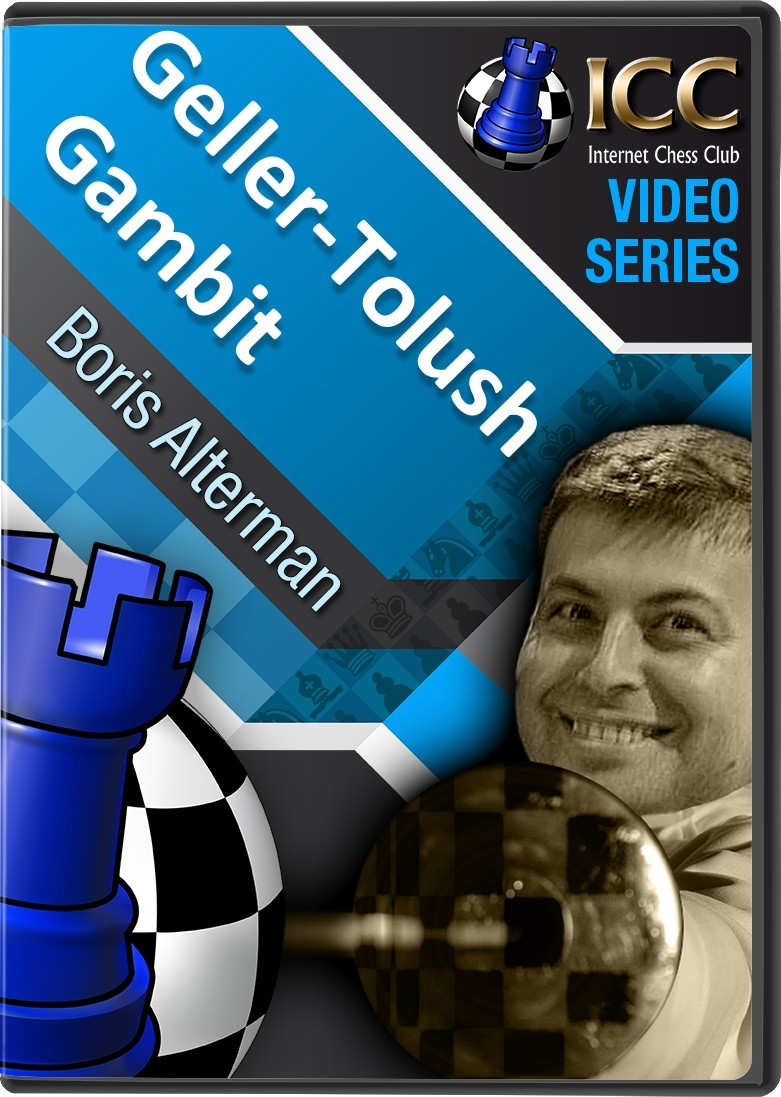 Geller-Tolush Gambit (3 part series)