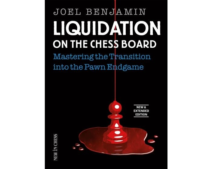Liquidation on the Chess Board New & Extended - 3rd Edition by Joel Benjamin (Paperback)