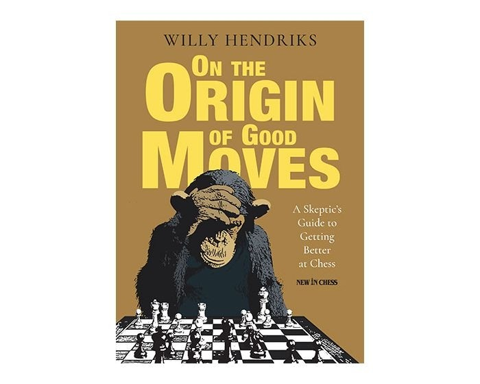 On the Origin of Good Moves : A Skeptic's Guide to Getting Better at Chess