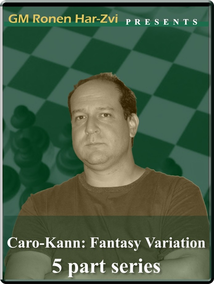 Caro-Kann Defense: Fantasy variation (5 part series)