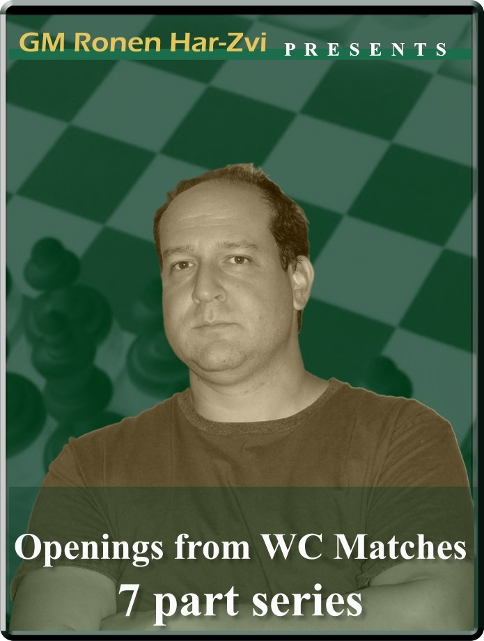 Openings from World Championship Matches (7 part series)