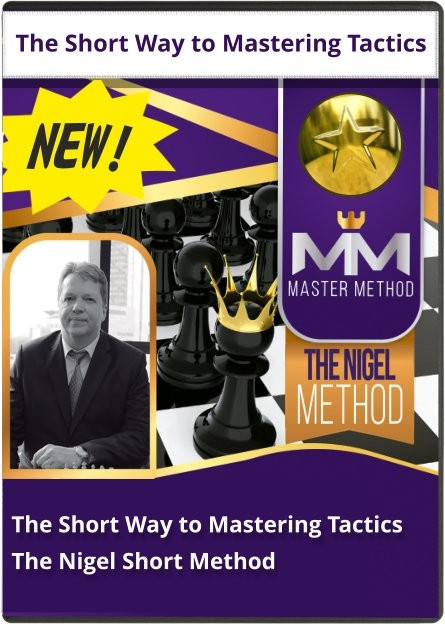 The Short Way to Mastering Tactics (The Nigel Method)