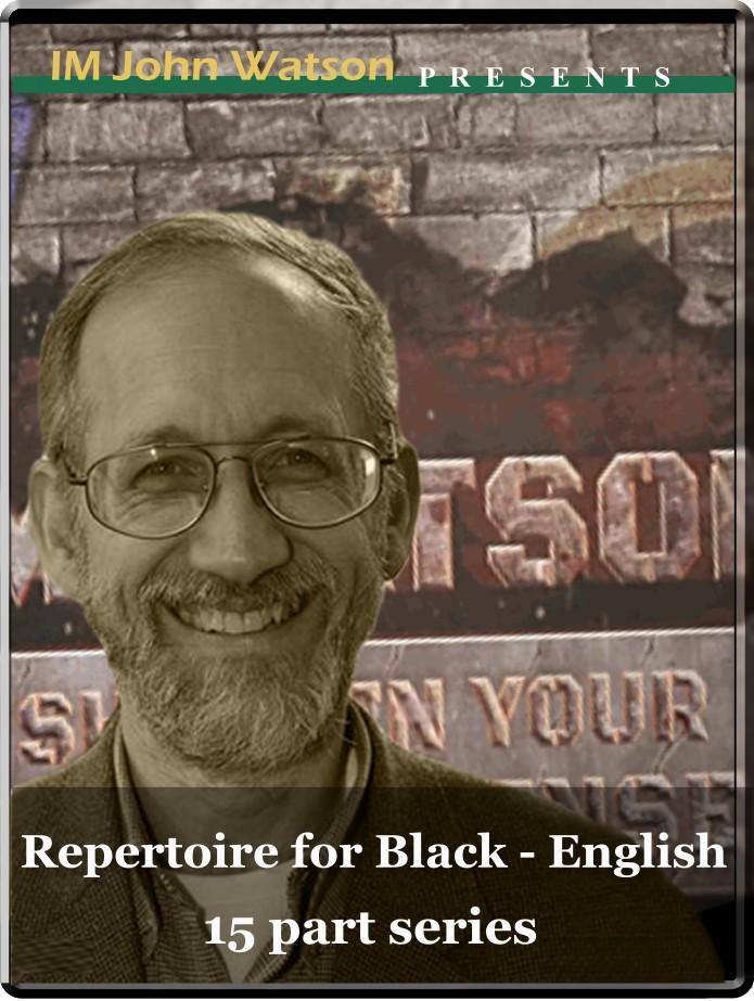 Repertoire for Black - English defense (15 part series)