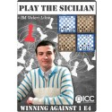 Play the Sicilian Defense: Winning Against 1. e4 - By IM Valeri Lilov