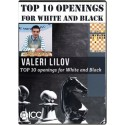 Top 10 Openings for White and Black - By IM Valeri Lilov