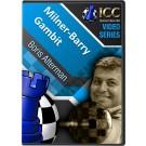 Milner-Barry Gambit  (2 video series)