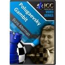 Polugaevsky Gambit (3 part series)
