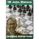 Your New Opening Repertoire by IM John Watson