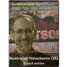 Restraint Structures (2 part series