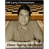 GM Larry Christiansen's Chess Tactics Handbook