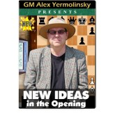New Ideas in the Opening by GM Alex Yermolinsky