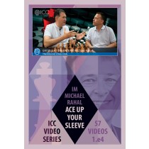 Ace Up Your Sleeve - 1. e4 repertoire - by IM Michael Rahal