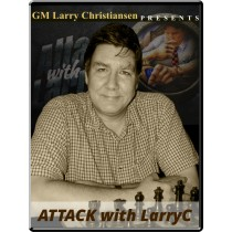 Attack with LarryC: Recent Fine Attacking Chess