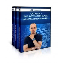 CATALAN THE SYSTEM FOR BLACK with IM Andrey Ostrovskiy
