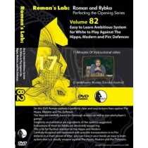 Roman's Lab Vol 82: Easy to Learn Ambitious System for White against Hippo, Modern & Pirc
