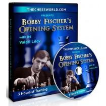 BOBBY FISCHER'S OPENING SYSTEM with IM Valeri Lilov