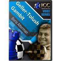 Geller-Tolush Gambit (3 part series)