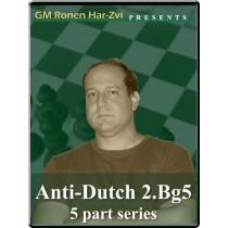 Anti-Dutch 2 Bg5 (5 part series)