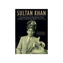 Sultan Khan: Chess Champion of the British Empire
