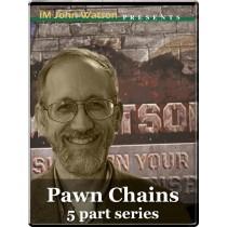 Pawn Chains (5 part series)