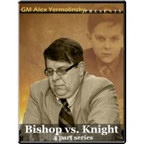 Bishop vs. Knight (4 part series)