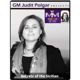 Judit Polgar's Secrets of the Sicilian - The Judit Polgar method