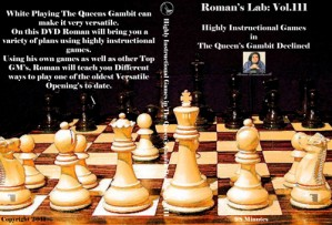 Roman's Lab Vol 111: Highly Instructional Games  In the Queens Gambit Declined