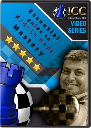Essential Guide to Middle Game Mastery, by GM Boris Alterman