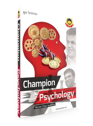 Champion Psychology – A book for future chess champions