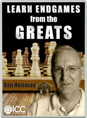 Learn Endgames from the Greats - by Dan Heisman