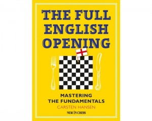 The Full English Opening: Mastering the Fundamentals