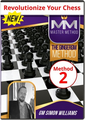 Revolutionize your Chess (The GingerGM Method 2)