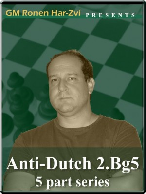 Anti-Dutch 2 Bg5 (5 part series)