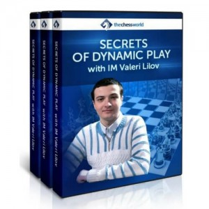 Secrets of Dynamic Play with IM Valeri Lilov