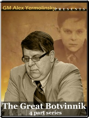 The Great Botvinnik (4 part series)